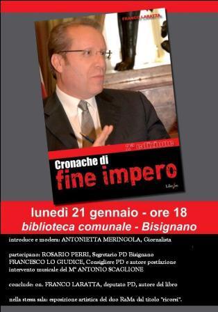 locandina_laratta_bisignano Franco Laratta presenta il suo libro a Bisignano
