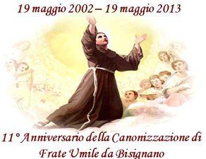 7412478 Iniziano i festeggiamenti per l'XI anniversario della canonizzazione di Sant'Umile