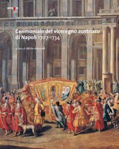 """coperina-cerimoniale-240x300 Il ritratto del Principe Luigi Sanseverino nel """"Cerimoniale del viceregno austriaco di Napoli"""""""